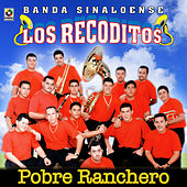 Pobre Ranchero by Banda Los Recoditos