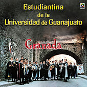 Play & Download Granada by Estudiantina De La Universidad De Guanajuato | Napster
