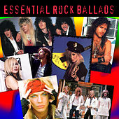 Play & Download Essential Rock Ballads by Various Artists | Napster