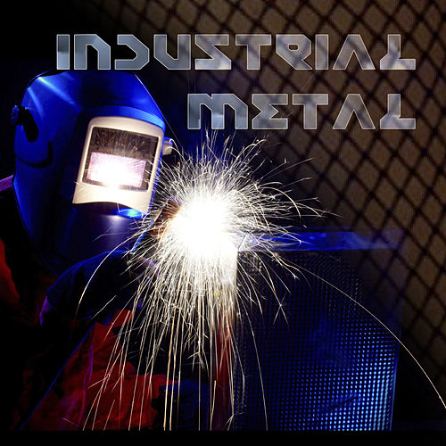 Play & Download Industrial Metal by Various Artists | Napster