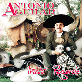 Play & Download Triste Recuerdo by Antonio Aguilar | Napster
