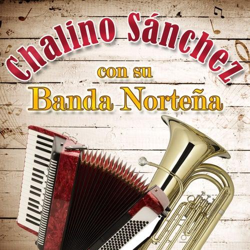 Con Su Banda Norteña by Chalino Sanchez