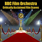 Play & Download Critically Acclaimed Film Scores by BBC Film Orchestra | Napster