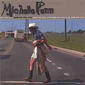 Play & Download How Do You Live by Michelle Penn | Napster