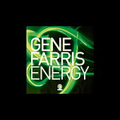 Play & Download Energy EP by Gene Farris | Napster