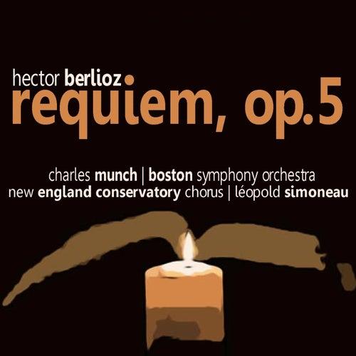 Play & Download Berlioz: Requiem by Léopold Simoneau | Napster