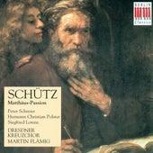 Play & Download SCHUTZ, H.: Matthaus-Passion (Flamig) by Peter Schreier | Napster
