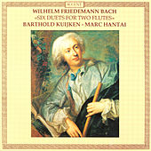 Play & Download BACH, W.F.: Duets Nos. 1-6 for 2 Flutes (Kuijken, Hantai) by Barthold Kuijken | Napster