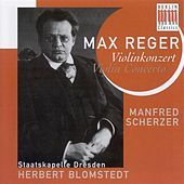 REGER, M.: Violin Concerto (Scherzer, Dresden Staatskapelle, Blomstedt) by Herbert Blomstedt
