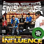 Play & Download Under the Influence by Swisha House | Napster