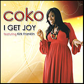 Play & Download I Get Joy - Single by Coko | Napster