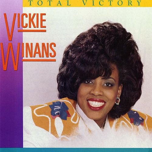 Total Victory by Vickie Winans