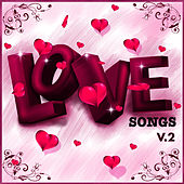 Love Songs Vol. 2 by Love Potion