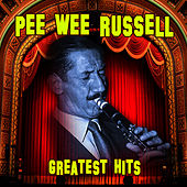 Greatest Hits by Pee Wee Russell