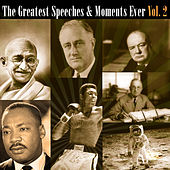 Play & Download The Greatest Speeches & Moments Ever Vol. 2 by Various Artists | Napster