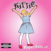 Play & Download Paperdoll - EP by Kittie | Napster