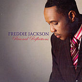 Personal Reflections by Freddie Jackson