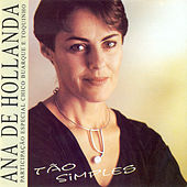 Play & Download BRAZIL Ana de Hollanda: Tao Simples by Various Artists | Napster