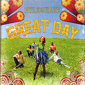 Play & Download Great Day by Milkshake | Napster