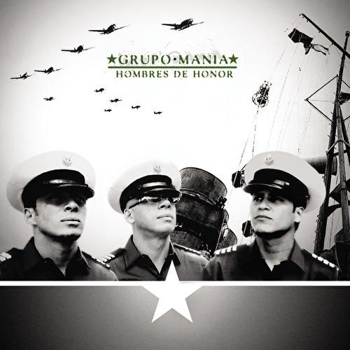 Play & Download Hombres De Honor by Grupo Mania | Napster