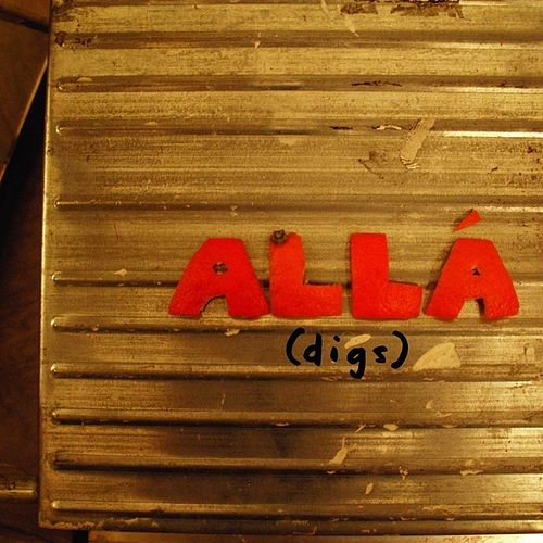 Play & Download Digs by Alla (Latin Rock) | Napster