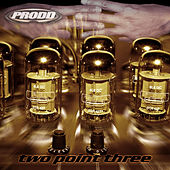 Play & Download Two Point Three by Prodd | Napster