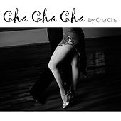 Play & Download Cha Cha Cha by Cha Cha | Napster