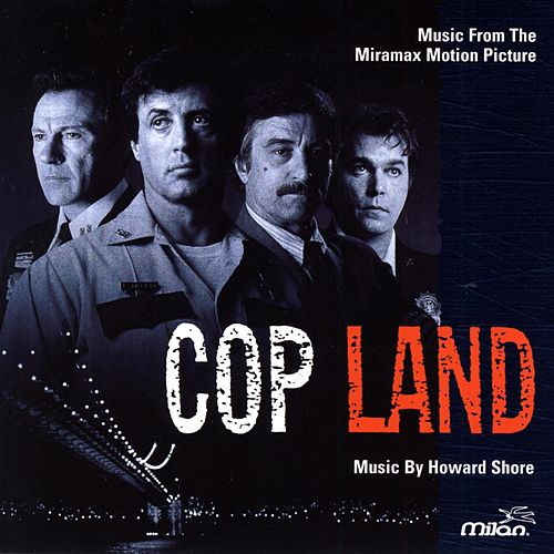 Cop Land by Howard Shore
