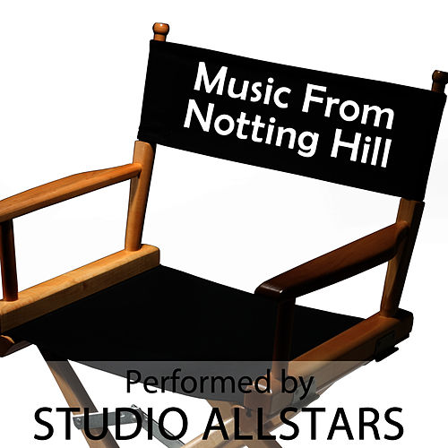 Notting Hill by Studio All Stars