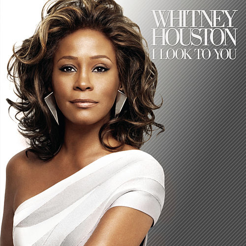 Play & Download I Look To You by Whitney Houston | Napster