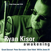 Play & Download Awakening by Ryan Kisor | Napster