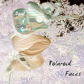 Dead & Gone EP by Polaroid Faces