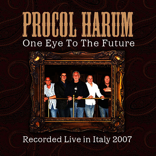 Play & Download One Eye To The Future by Procol Harum | Napster