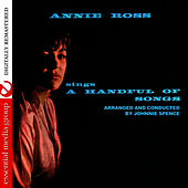 Sings A Handful Of Songs (Digitally Remastered) by Annie Ross