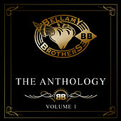 Play & Download The Anthology, Vol. 1 by Bellamy Brothers | Napster