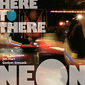 Here to There by Neon