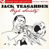 High Society - From The Archives (Digitally Remastered) von Jack Teagarden