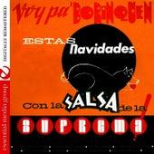 Play & Download Voy Pa' Borinquen Estas Navidades con la Salsa de la Suprema! (Digitally Remastered) by Orquesta Suprema | Napster