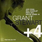 Play & Download Grant Stewart + 4 by Grant Stewart | Napster