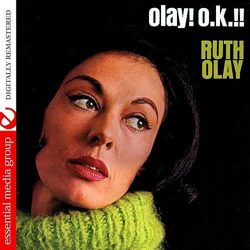 Olay! O.K.!! (Digitally Remastered) by Ruth Olay