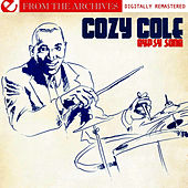 Play & Download Gypsy Song - From The Archives (Digitally Remastered) by Cozy Cole | Napster