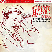 Play & Download Ain't Misbehavin' - From The Archives (Digitally Remastered) by Count Basie Orchestra | Napster