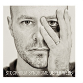Play & Download Stockholm Syndrome by Derek Webb | Napster