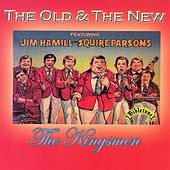 Play & Download The Old & The New by The Kingsmen | Napster
