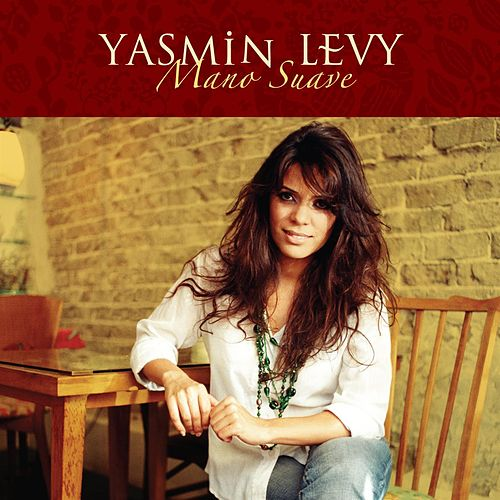 Play & Download Mano Suave by Yasmin Levy | Napster