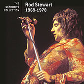 The Definitive Collection - 1969-1978 by Rod Stewart