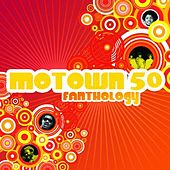 Play & Download Motown 50 Fanthology by Various Artists | Napster
