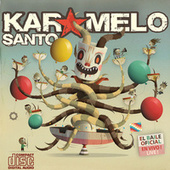 Play & Download El Baile Oficial by Karamelo Santo | Napster
