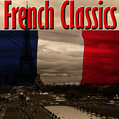 Play & Download French Classics by Bon Appétit Musique | Napster