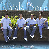 Play & Download Can't Get Enough by Ka'ala Boys | Napster